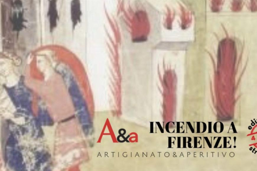 """L'artigianato artistico divampa: l'Albero del Bradipo apre le sue porte all'evento """"Incendio a Firenze!"""""""